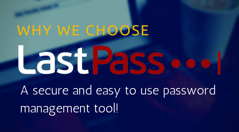 Why We Choose Lastpass?